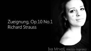 Strauss - Zueignung, Iva Mrvos mezzo-soprano