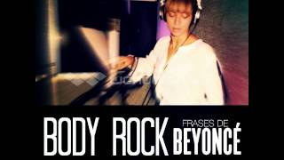 Beyoncé - Body Rock