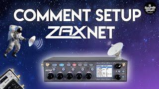 FR / Zaxcom Nova Tutoriel 2: Qu'est-ce que le Zaxnet et comment le configurer