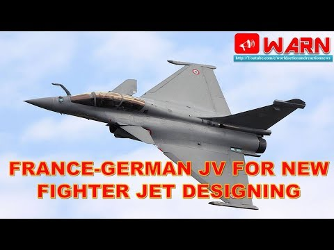 France-German JV for New Fighter Jet Designing