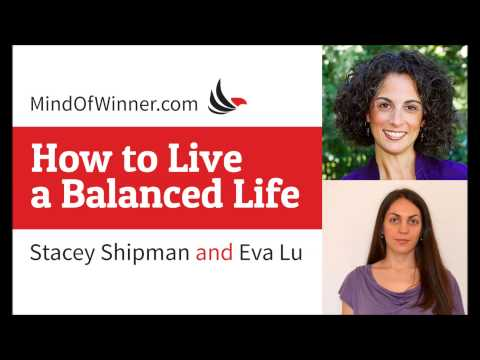 Interview with Stacey Shipman How to Live a Balanced Life