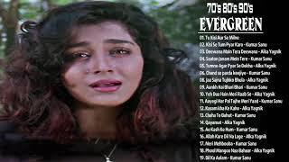 Old Sad SOngs: Alka Yagnik Udit Narayan Kumar Sanu _90's सदाबहार- नई बॉलीवुड फिल्में 2019