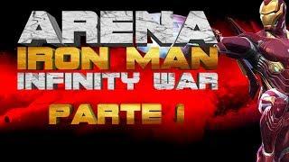 🔴 ARENA Iron Man Infinity War - Parte 1