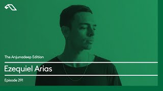 The Anjunadeep Edition 291 with Ezequiel Arias