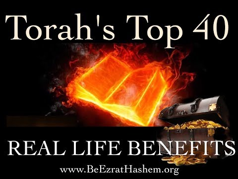 Top 40 (Real Life) Benefits of Learning Torah