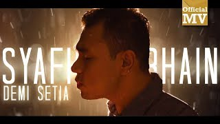 Syafiq Farhain - Demi Setia (Official Music Video)