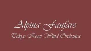 Alpina Fanfare.Tokyo Kosei Wind Orchestra.
