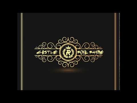 Castle - Royal Rhyme