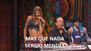 Mas Que Nada ( Black Eyed Peas )  Sérgio Mendes