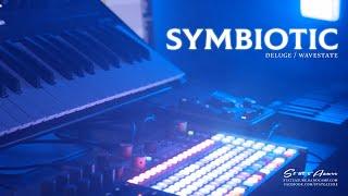Symbiotic - Ambient Performance (Deluge, Digitakt, Wavestate)