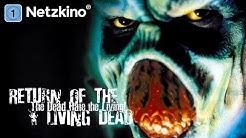 Return of the Living Dead - The Dead Hate the Living (Horrorfilm, Komödie, ganzer Film auf Deutsch)