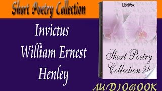 Invictus William Ernest Henley Audiobook Short Poetry