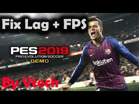 How to fix Lag and FPS in PES 19 Demo (Easy way)