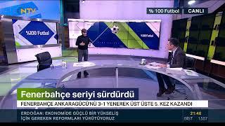 Rıdvan Dilmen ve Murat Kosova ile %100 Futbol | Fenerbahçe - MKE Ankaragücü (18 Ocak 2021)