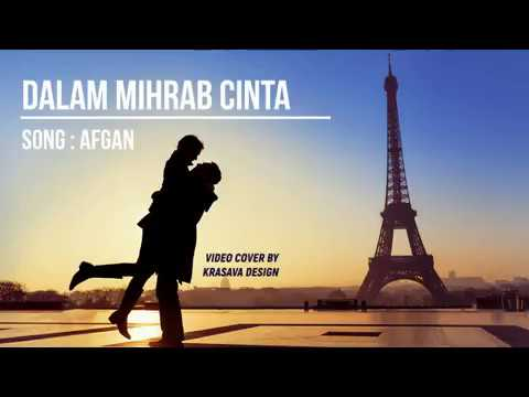 afgan:-dalam-mihrab-cinta-cover-video