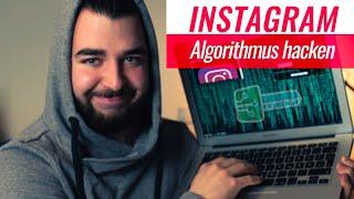 🔥👨🏽💻 Instagram Algorithmus Hack 👨🏽💻🔥 | 3 wichtige Faktoren