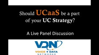 Should UCaaS Be Part Of Your UC Strategy?