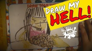 Draw My Hell by inkeater