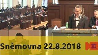 Sněmovna 22.8.2018 - platy politiků, důchody, invaze 1968