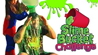 Slime Bucket Challenge - Daddy Surprise Slimed by Ingrid
