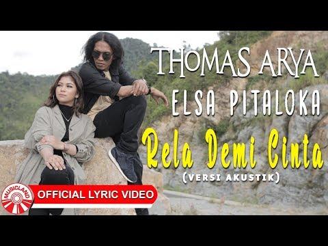 thomas-arya-&-elsa-pitaloka---rela-demi-cinta-[official-lyric-video-hd]