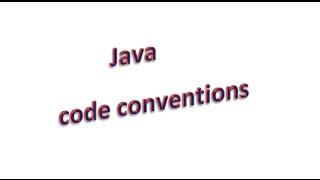 java code conventions: Введение, урок 1!