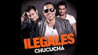 """""""Chucuchá"""" Los Ilegales"""