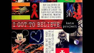 KATE PROJECT - I Got To Believe (Factory Team Club Mix) 1996