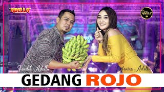 GEDANG ROJO - Difarina Adella feat Fendik Adella - OM ADELLA