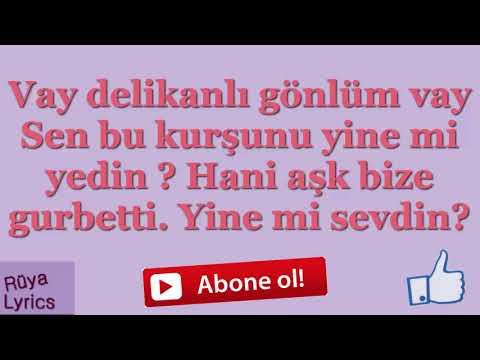 Vay Delikanlı Gönlüm Vay - Ahmet Şafak | Lyrics