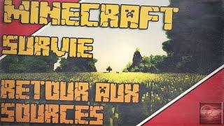 Un petit retour aux sources Minecraft ! Survie improvisée