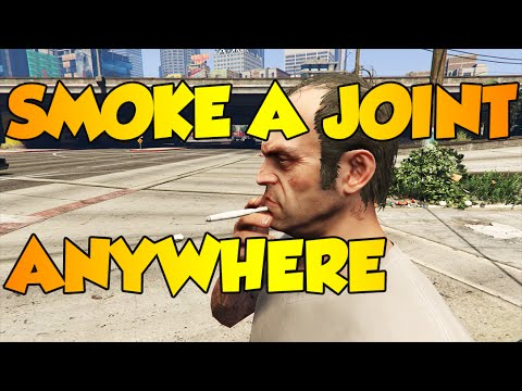GTA 5 PC MODS - SMOKE A JOINT ANYWHERE