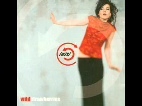 Wild Strawberries - Tainted Love