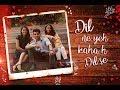 Dil Ne Yeh Kaha Hai Dil Se   The Kroonerz Project   Ft. Mann Taneja   Bhargavi Patel