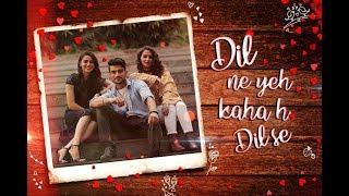 Dil Ne Yeh Kaha Hai Dil Se The Kroonerz Project Ft Mann Taneja Bhargavi Patel