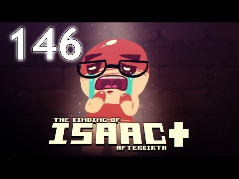 The Binding of Isaac: AFTERBIRTH+ - Northernlion Plays - Episode 146 [My Own Worst Enemy]