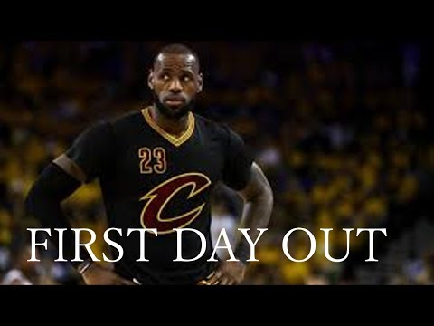 Lebron James Mix 'First Day Out' 2017 ᴴᴰ