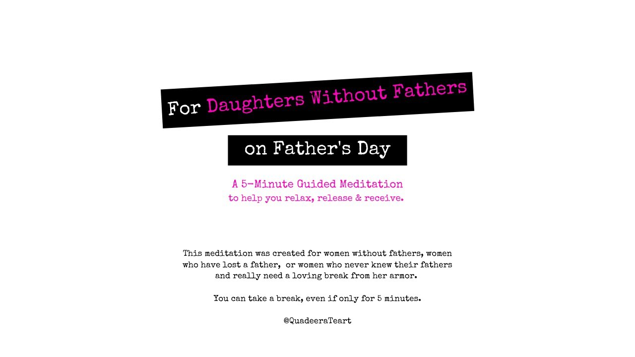 For Daughters Without Fathers On Father's Day