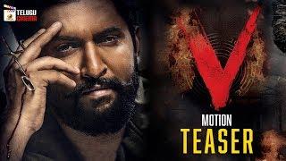 Nanis V Movie Motion TEASER  Sudheer Babu  Aditi Rao Hydari  Nivetha  2020 Latest Telugu Movies