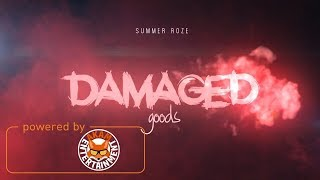 Summer Roze - Damaged Goods - November 2017