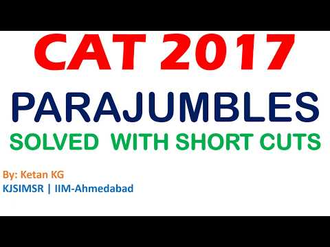 CAT 2017 Parajumble Slot 2 (Part 1) - Strategy & Tricks to Solve Parajumbles