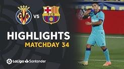 Highlights Villarreal CF vs FC Barcelona (1-4)