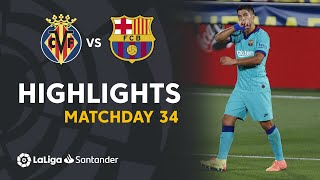 Highlights Villarreal CF vs FC Barcelona (1-4)