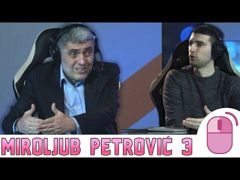 DESNI KLIK Miroljub Petrović - Gameri treba da naprave stranku i uvedu gaming u škole. TREĆI DEO