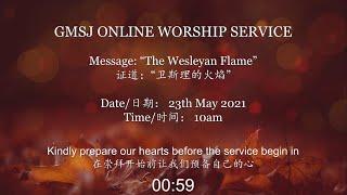 GMSJ Sunday Service (23/05/2021)