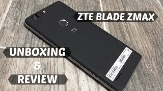 NEW! ZTE Blade Zmax Review 2018!