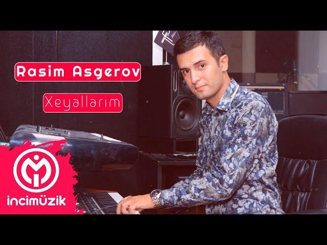 Rasim Asgerov - Xeyallarim (instrumental müzik)