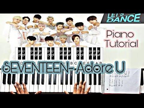 세븐틴SEVENTEEN 아낀다 Adore U (Piano Tutorial/How To Play)