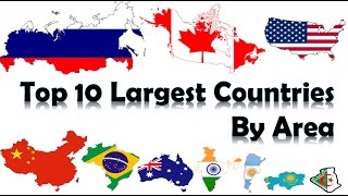 Top 10 Largest Countries In The World 2017 | HD |