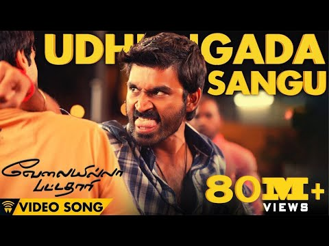Velai Illa Pattadhaari #D25 #VIP - Udhungada Sangu | Full Video Song